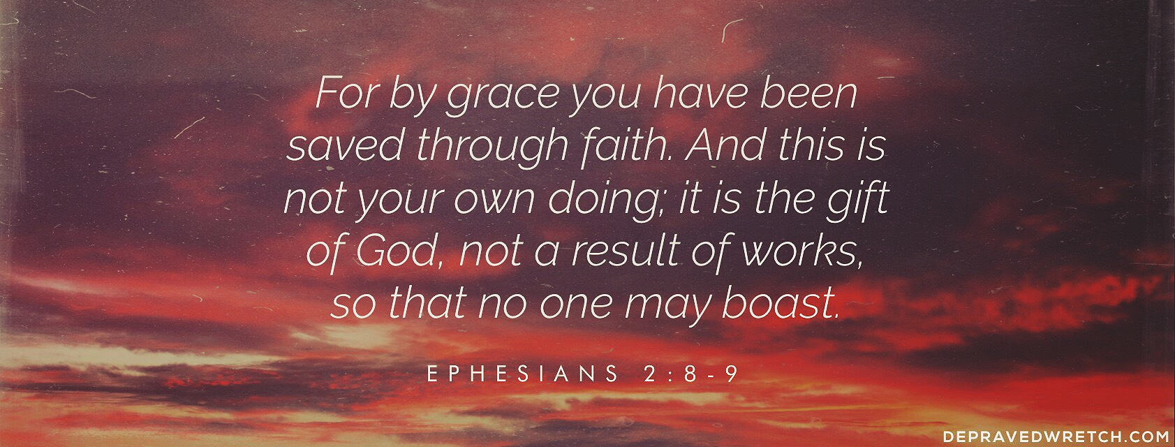 Ephesians 2:8-9 [Christian Facebook Timeline Cover Photo]